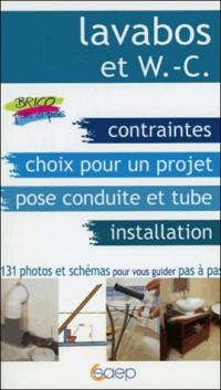 Lavabos et WC : Choisir et installer