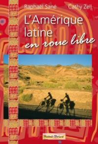 L'amérique latine en roue libre