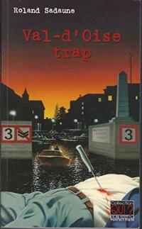 Val d'Oise trap
