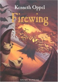 Firewing, tome 3