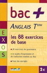 Anglais Tle : Les exercices de base