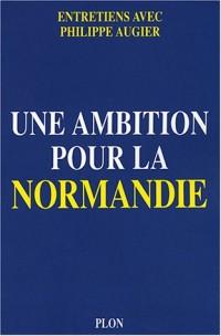 Une ambition pour la Normandie
