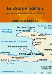 Le drame haïtien, une tournure inquiétante de l'histoire