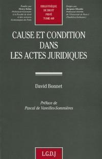 Cause et condition dans les actes juridiques