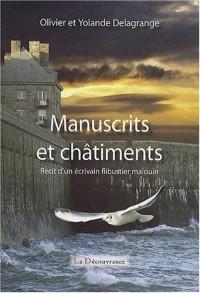 Manuscrits et Chatiments, récit d'un écrivain flibustier malouin