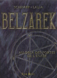 Belzarek : L'Inquisition - La Messagère de l'enfer, coffret de 2 volumes