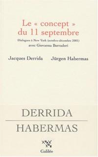 Le concept du 11 septembre : Dialogues à New York (octobre-décembre 2001) avec Giovanna Borradori