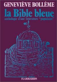 La Bible bleue: Anthologie d'une littérature