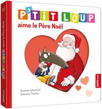 P'tit Loup aime le Pere Noel