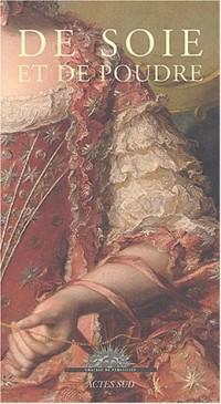 De soie et de poudre : Portraits de cour dans l'Europe des Lumières