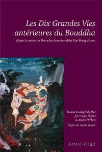 Les Dix Grandes Vies Anterieures du Bouddha
