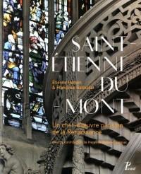 Saint-Etienne-du-Mont : Un chef-d'oeuvre parisien de la Renaissance