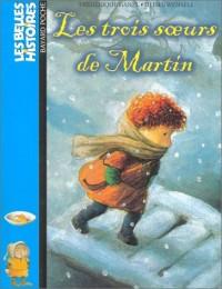 Les Belles histoires, numéro 113 : Les Trois soeurs de Martin