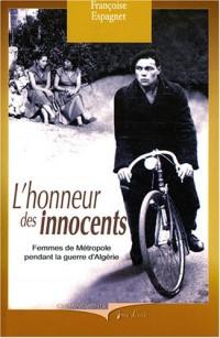 L'honneur des innocents : Femmes de métropole pendant la guerre d'Algérie