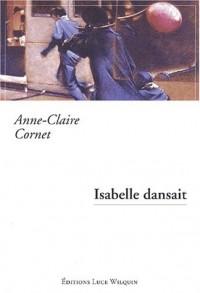 Isabelle dansait