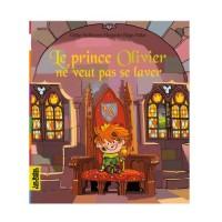 Prince Olivier Ne Veut Pas Se Laver (le)