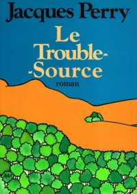 Le trouble-source