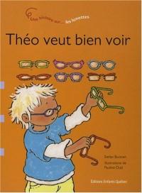 Théo veut bien voir : Les lunettes