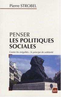 Penser les politiques sociales