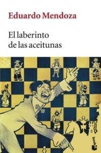 El Laberinto De LAS Aceitunas (Booket)