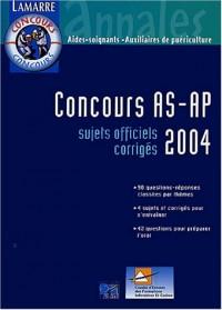 Concours AS-AP 2004 : Sujets officiels corrigés