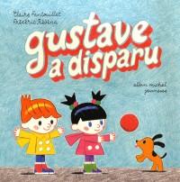 Gustave a disparu