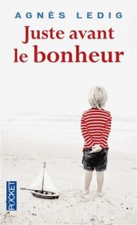 Juste avant le bonheur - Prix 2013 Maison de la Presse