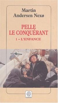 Pelle le Conquérant, Tome 1 : L'Enfance