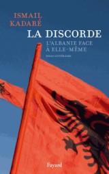 La discorde, l'Albanie face à elle-même