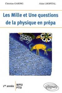 Les 1001 Questions De La Physique En Prepas 1Ere Annee Mpsi-Ptsi