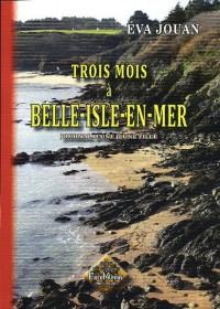 Trois mois à Belle-Isle-en-Mer, journal d'une jeune fille
