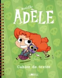 Le cahier de textes Mortelle Adèle