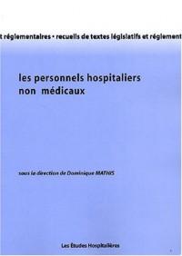 Les personnels hospitaliers non médicaux