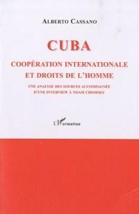 Cuba : Coopération internationale et droits de l'Homme