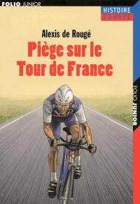 Piège sur le Tour de France