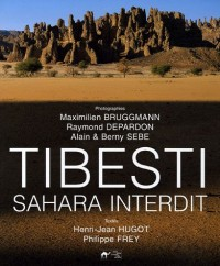 Tibesti : Sahara interdit