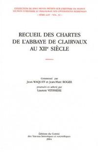 Recueil des chartes de l'abbaye de Clairvaux au XIIe siècle