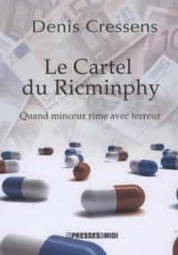 Le cartel du Ricminphy : Quand minceur rime avec terreur