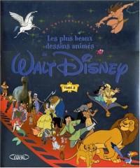 Les Plus Beaux Dessins animés de Walt Disney, tome 2 : Un univers de rêve