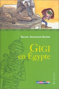 Gigi en Egypte