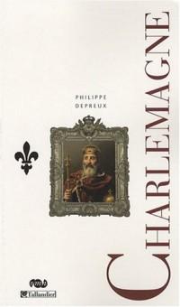 Charlemagne : Et la dynastie carolingienne