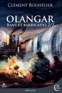Olangar - Bans et Barricades 2 (Fantasy)