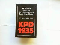 Die Brüsseler Konferenz der KPD (3.-15. Oktober 1935).