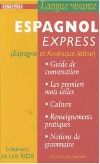Espagnol Express (Espagne et Amérique latine)