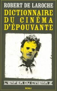 L'enfer du cinéma : Tome 2, Dictionnaire du cinéma d'épouvante