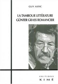 La tambour littérature : Günter Grass romancier