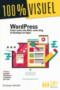 Wordpress: Créez votre site Web et blog