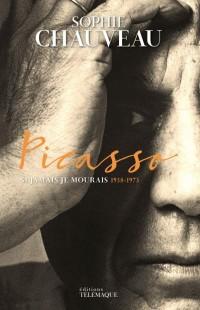 Picasso : Si jamais je mourrais 1938-1973