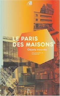 Le Paris des maisons : Objets trouvés