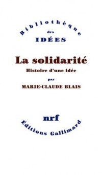 La solidarité : Histoire d'une idée